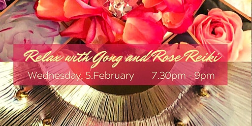 Relax with Gong Sounds and Rose Reiki