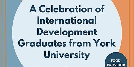 A Celebration of International Development Graduates from York University tickets