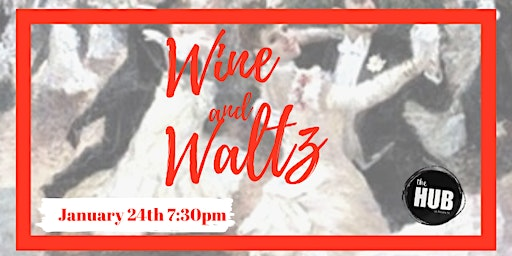 Wine and Waltz