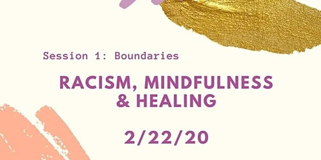 Dialogue: Racism, Mindfulness & Healing tickets