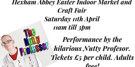 The Nutty Professor at Hexham Abbey tickets