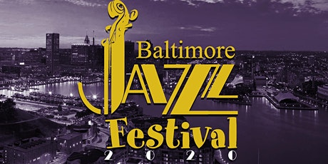 Baltimore Jazz Festival 2020 tickets