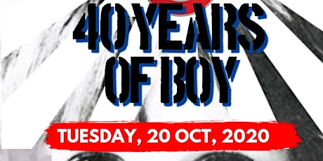 40 YEARS OF U2 BOY tickets