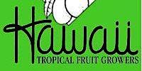 Hawaii Tropical Fruit Growers:  Beginning Fruit Tree Grafting