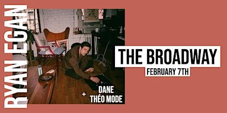 Ryan Egan / Dane / Théo Mode tickets