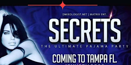 SECRETS THE ULTIMATE PAJAMA PARTY! tickets