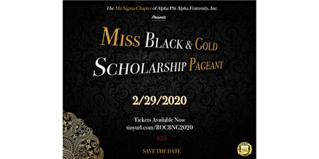 27th Annual Miss Black and Gold Scholarship Pageant tickets