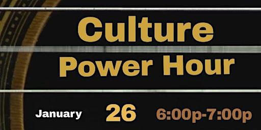 Culture Power Hour
