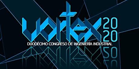 VORTEX 2020 - Duodécimo congreso de ingeniería industrial boletos