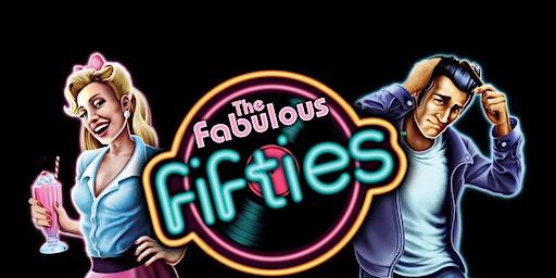 Fabulous Fifties Dinner & Show