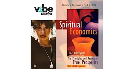 Vibe Talk Life: Spiritual Economics by Eric Butterworth tickets