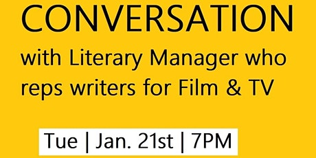 A Conversation with Literary Manager that represents writers for film and tickets