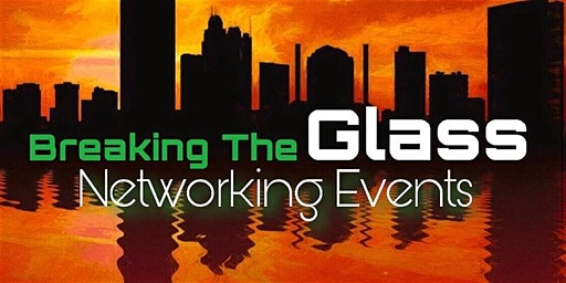 Breaking The Glass Networking Event