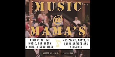 Music @ Mama's tickets