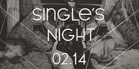 Valentine's day - Single's party. tickets