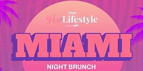 Puma Presents #HerLifestyle: MIAMI