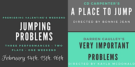 Jumping Problems- A Weekend of One Acts tickets