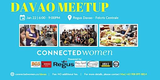 #ConnectedWomen Meetup - Davao (PH) - January 22