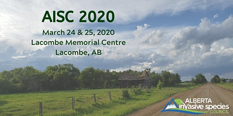 Alberta Invasive Species Council  (AISC) 2020 Conference tickets