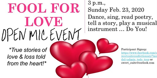 """""""Fool For Love"""" Open Mic"""