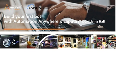 """""""Build-your-1st RPA-bot"""" Workshop  for Manufacturing @DCH Living Hall tickets"""