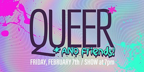 Queer and Friends! Comedy Extravaganza Showcase tickets