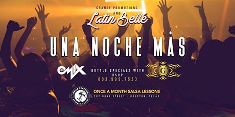 "Latin Belle Friday Nights ""Una Noche Mas"" tickets"