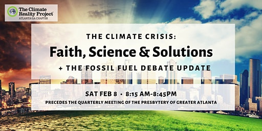 The Climate Crisis: Faith, Science & Solutions + fossil fuel debate update