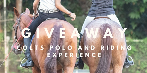 Free Colts Polo & Riding Experience  on 1 Feb 2020, 6pm