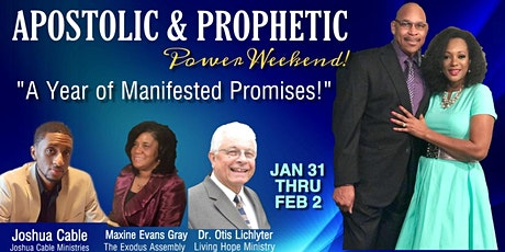 "Apostolic & Prophetic Weekend! ""A Year Of Manifested Promises"" tickets"
