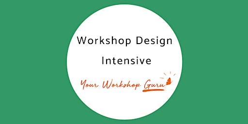 Workshop Design Intensive