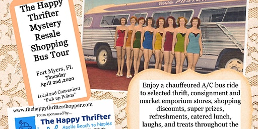 Second-Mystery Resale Shopping Bus Tour- Fort Myers-Thurs, April 2nd, 2020