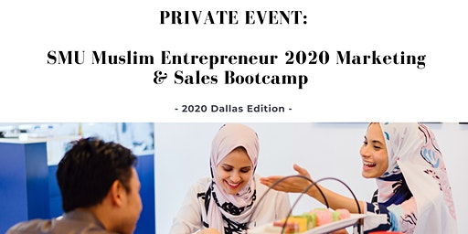 SMU Muslim Entrepreneur 2020 Marketing & Sales Bootcamp