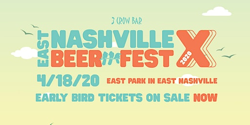 East Nashville Beer Festival X presented by 3 Crow Bar