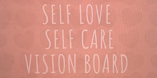 SELF LOVE ❤️SELF CARE VISION BOARD MEETUP