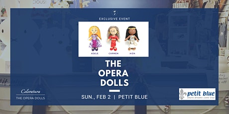 The Opera Dolls and Petit Blue tickets