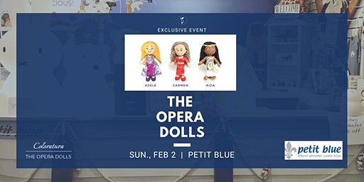 The Opera Dolls and Petit Blue