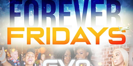 FOREVER FRIDAY'S SPRING 20' tickets