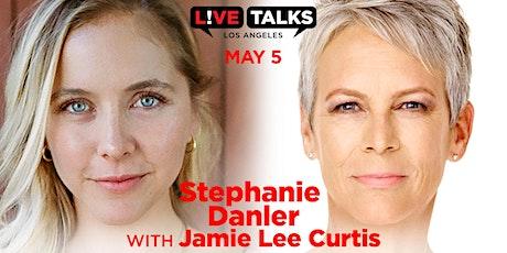 Stephanie Danler in conversation with Jamie Lee Curtis tickets