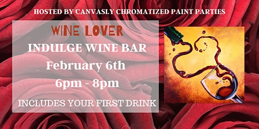 Wine Lover: Sip & Paint @ Indulge
