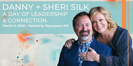 Danny & Sheri Silk: A Day of Leadership & Connection tickets