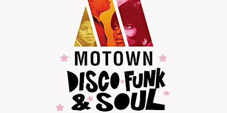 Motown and Disco Free Party tickets