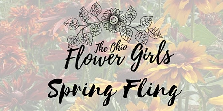 The Ohio Flower Girls' Spring Fling tickets