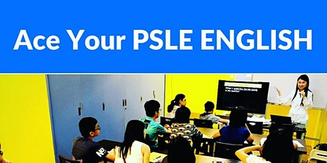 Ace your PSLE English Composition Workshop Punggol Serangoon Sengkang tickets