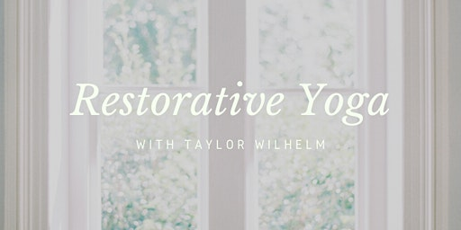 Restorative Yoga at McAlister-Leftwich House