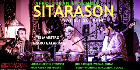 "Sitarason Afro Cuban Ensemble with ""EL MAESTRO"" Lazaro Galarraga tickets"
