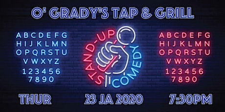 Comedy Nights at O' Grady's tap & grill tickets
