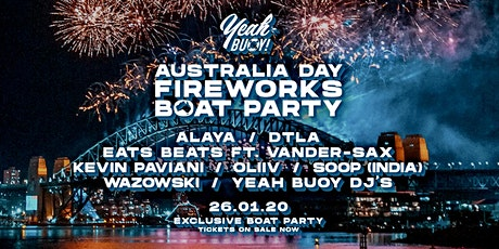 Yeah Buoy - Aus Day Fireworks - Boat Party tickets