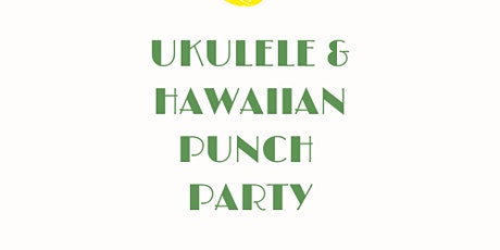 Make, Decorate and Learn Ukulele tickets