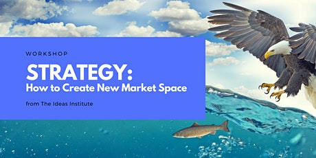 Blue Ocean Strategy: How To Create New Market Space tickets